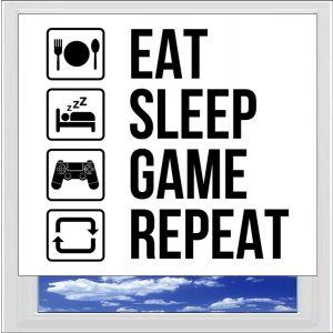 Eat Sleep Game Repeat Digitally Printed Photo Roller Blind